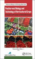 Postharvest Biology and Technology of Horticultural Crops : Principles and Practices for Qua...