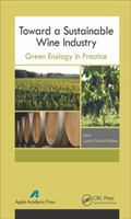 Toward a Sustainable Wine Industry : Green Enology in Practice