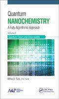 Quantum Nanochemistry Vol. 1 : Quantum Theory and Observability