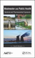 Wastewater and Public Health : Bacterial and Pharmaceutical Exposures