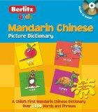 Mandarin Chinese Picture Dictionary (Kids Picture Dictionary) (English and Mandarin Chinese ...