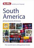Berlitz Language: South America Phrase Book and Dictionary : Brazilian Portuguese, Latin Ame...