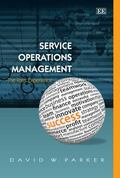Service Operations Management : The Total Experience