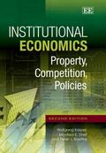 Institutional Economics : Property, Competition, Policies