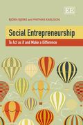 Social Entrepreneurship: To Act as If and Make a Difference