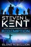 The Clone Rebellion: Clone Redemption Bk. 7