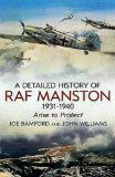 Detailed History of RAF Manston, 1931-1940 : Arise to Protect