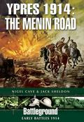 Ypres 1914 : The Menin Road