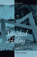 Vanished History : The Holocaust in Czech and Slovak Historical Culture