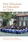 New Directions for Education in China