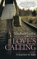 Love's Calling : A Journey to Self