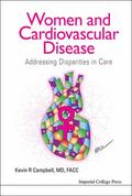 Women and Cardiovascular Disease : Addressing Disparities in Care