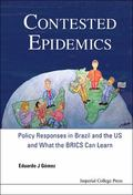 Contested Epidemics : Policy Responses in Brazil and the US, and What the BRICS Can Learn
