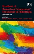 Handbook of Research on Entrepreneur's Engagement in Philanthropy : Perspectives