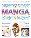 How to Draw Manga Made Easy (Made Easy (Art))