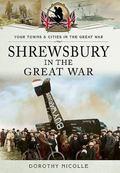 Shrewsbury in the Great War