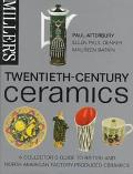 Miller's Twentieth-Century Ceramics A Collector's Guide to British and North American Factor...