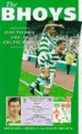 Bhoys : Day To Day Life Celtic Park
