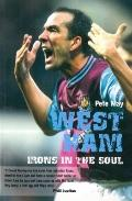 West Ham : Irons in the Soul
