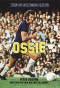 Ossie: King of Stamford Bridge - Peter Osgood - Hardcover