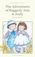 The Adventures of Raggedy Ann and Andy (Wordsworth Children's Classics)