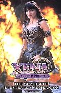 Xena Warrior Princess The Complete Illustrated Companion