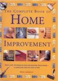 The Complete Decorating and Home Improvement Book: Ideas and Techniques for Decorating Your ...