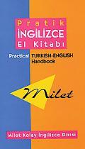 Milet Pratik Ingilizce-Turkce El Kitabi/Practical Turkish-English Handbook