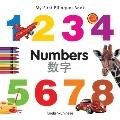 My First Bilingual Book - Numbers (English-Chinese)