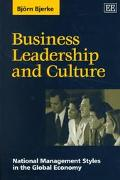 Business Leadership and Culture National Management Styles in the Global Economy