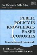 Public Policy in Knowledge-Based Economies Foundations and Frameworks