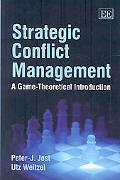 Strategic Conflict Management