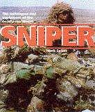Sniper : The Techniques and Equipment of the Deadly Marksman