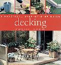 Decking A Practical Step-By-Step Guide