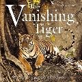 Vanishing Tiger