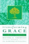 Transforming Grace : A Study of 2 Corinthians
