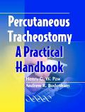 Percutaneous Tracheostomy A Practical Handbook