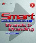 Smart Things to Know About Brands & Branding
