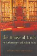 House of Lords Its Parliamentary and Judicial Roles