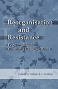 Reorganisation And Resistance Legal Professions Confront a Changing World