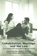 Cohabitation, Marriage And The Law Social Change And Legal Reform In The 21st Century