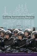 Crafting Transnational Policing