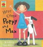 Here Come Poppy and Max (Little Orchard Storybook)