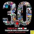 30 Years of the Ironman Triathlon World Championship