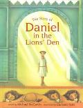 Story of Daniel the Lion's Den