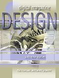 Digital Magazine Design With Case Studies