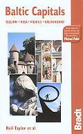 Baltic Capitals Tallinn, Riga, Vilnius, And Kaliningrad  The Bradt Travel Guide