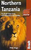 Northern Tanzania, 2nd: The Bradt Safari Guide with Kilimanjaro and Zanzibar