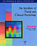 Interface of Social and Clinical Psychology Key Readings