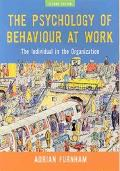 Psychology Of Behaviour At Work The Individual In The Organisation